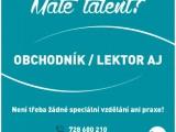 Máte talent? Hledáte práci?