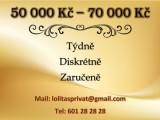 70 000 Kč týdně, zaručeně a diskrétně!